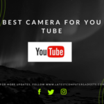 Best Camera for YouTube (Detailed Review)